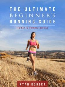the ultimate beginner's running guide