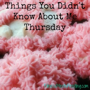 things you didn't know about me thursday